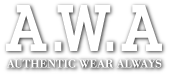 A.W.A [ AUTHENTIC WEAR ALWAYS ]